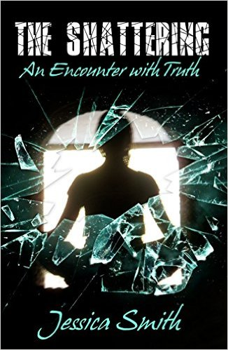 The Shattering An Encounter With Truth